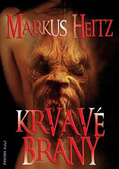 Krvavé brány - Heitz Markus