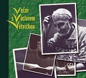 CD Večer s Václavem Větvičkou