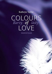 Barvy lásky / Colours of love 1 - Nespoutaná