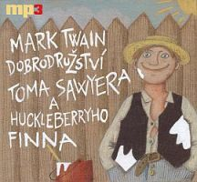 CD Dobrodružství Toma Sawyera a Huckleberryho Finna - Twain Mark - 13x14