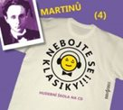 CD Nebojte se klasiky 4 - Bohuslav Martinů