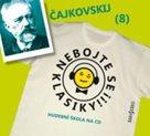 CD Nebojte se klasiky! 8 Petr Iljič Čajkovskij