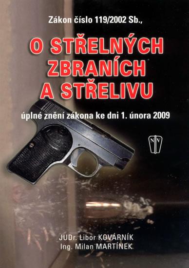 Zákon o střelných zbraních a střelivu - Libor Kovárník