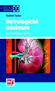 Nefrologické minimum pro klinickou praxi