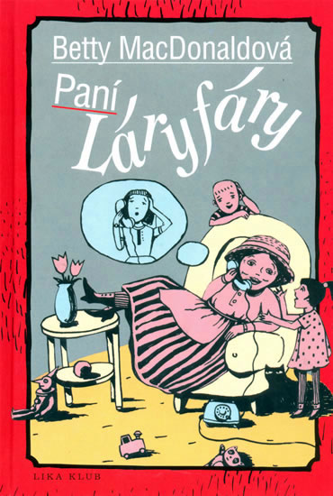 Paní Láryfáry - MacDonaldová Betty