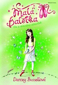 Malá Baletka 4 - Ela a skleněný střevíček