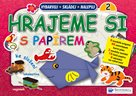 Hrajeme si s papírem 2 (růžová) - Origami a skládanky
