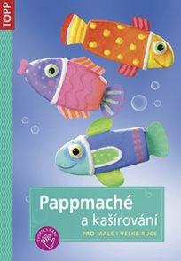 TOPP - Pappmaché a kašírování