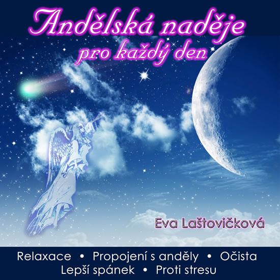 CD Andělská naděje pro každý den - Laštovičková Eva - 13x14