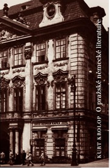 O pražské německé literatuře - Krolop Kurt