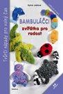 Bambuláčci - Zvířátka pro radost