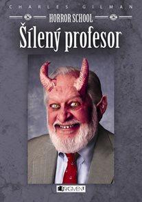 Horror School Šílený profesor