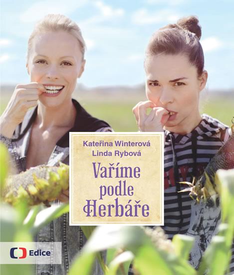 Vaříme podle Herbáře - Kateřina Wintrová, Linda Rybová - 23x29, Sleva 15%