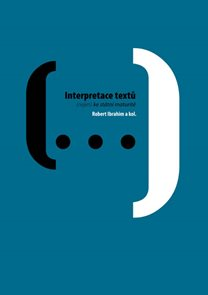 Interpretace textů (nejen) ke státní maturitě