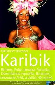 Karibik - turistický průvodce Rough Guides