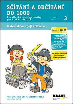 Sčítání a odčítání do 1000 - pracovní sešit - Cemerková Golová Petra a kolektiv - A4