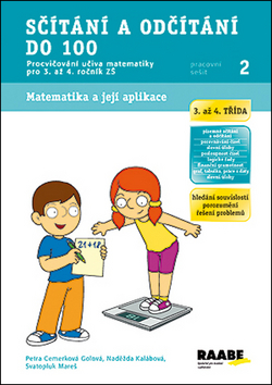 Sčítání a odčítání do 100 - pracovní sešit - Cemerková Golová Petra a kolektiv - A4