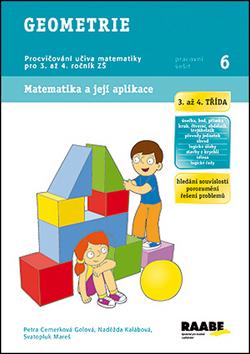 Geometrie 3. a 4. třída - pracovní sešit - Cemerková Golová Petra a kolektiv - A4