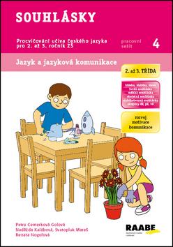Souhlásky - pracovní sešit - Cemerková Golová Petra a kolektiv - A4