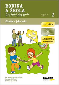Rodina a škola - pracovní sešit - Cemerková Golová Petra a kolektiv - A4