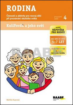 Nakladatelství Dr. Josef Raabe Rodina - pracovní sešit Kuliferda - Kupcová Martina - A4