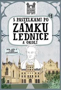 S pastelkami po zámku Lednice a okolí