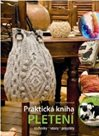Praktická kniha pletení