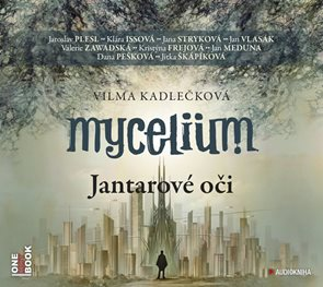 CD Mycelium I. - Jantarové oči
