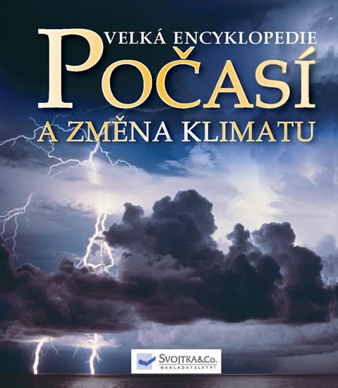 Velká encyklopedie Počasí a změna klimatu - neuveden - 24x27