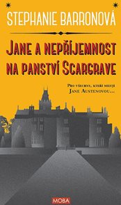 Jane a nepříjemnost na panství Scargrave