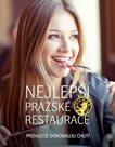 Nejlepší pražské restaurace - Průvodce dokonalou chutí