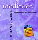Meditace ? Dosažení vnitřního míru, lásky a radosti + CD