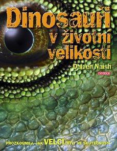 Dinosauři v životní velikosti