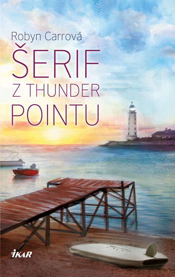 Thunder Point 2: Šerif z Thunder Pointu - Carrová Robyn