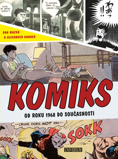 Komiks - Od roku 1968 do současnosti - Mazur Dan, Danner Alexander - 19x26 cm