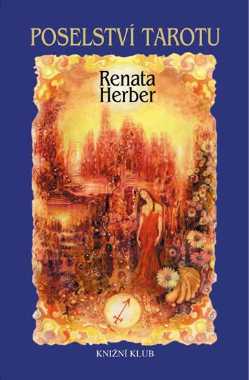 Poselství Tarotu + vykládací karty - Herber Renata - 18x23 cm