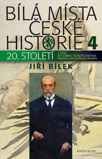Bílá místa české historie 4 - Bílek Jiří - 15x23 cm, Sleva 14%
