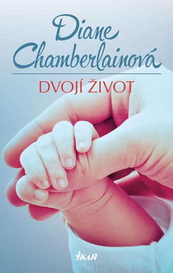Dvojí život - Chamberlainová Diane - 14x21 cm