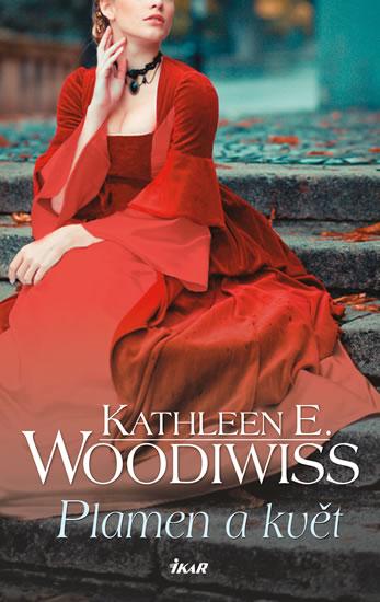 Plamen a květ - Woodiwiss Kathleen E.