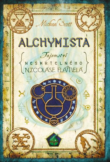 Alchymista - Tajemství nesmrtelného Nicolase Flamela - 3. vydání - Scott Michael