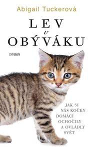 Lev v obýváku: Jak si nás domácí kočky..