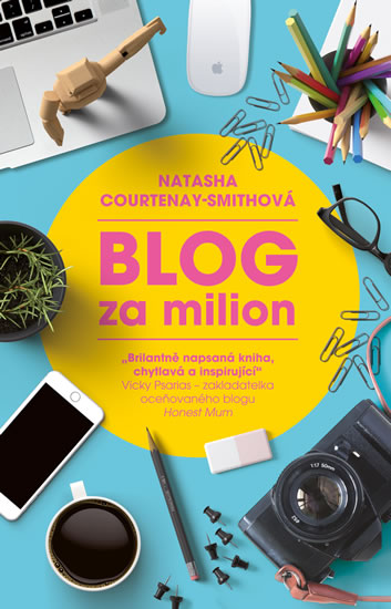 Blog za milion - Courtenay-Smith Natasha