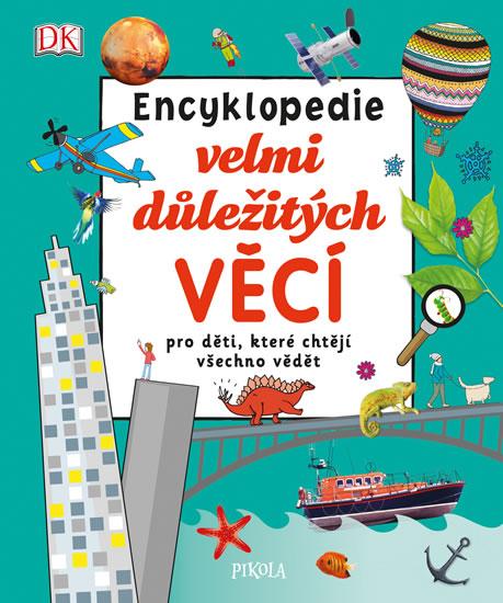 Encyklopedie velmi důležitých věcí pro děti, které chtějí všechno vědět - neuveden