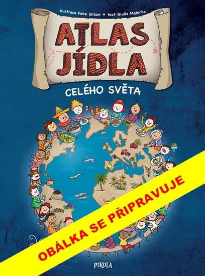 Atlas jídla celého světa - neuveden