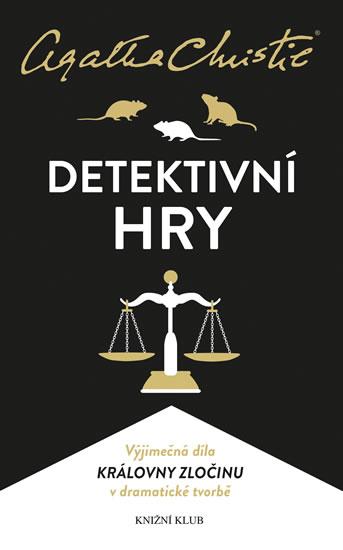 Detektivní hry (Past na myši, Pavučina, Svědkyně obžaloby) - Christie Agatha