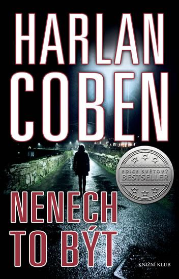Nenech to být - Coben Harlan, Sleva 20%
