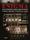 Enigma: Jak pomohlo prolomení kódu vyhrát druhou světovou válku