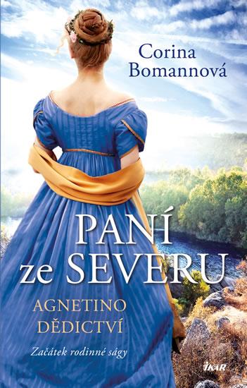 Paní ze Severu: Agnetino dědictví - Bomannová Corina