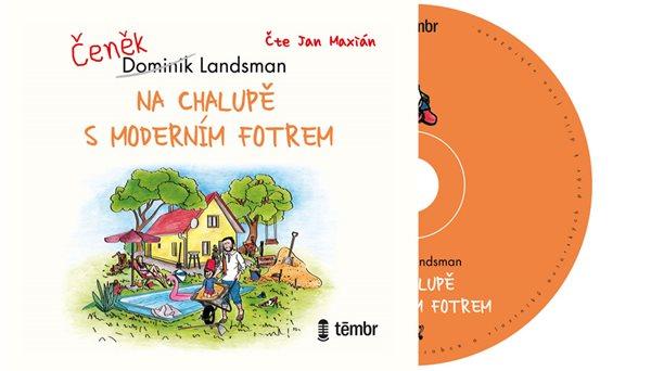 Na chalupě s moderním fotrem - audioknihovna - Landsman Dominik