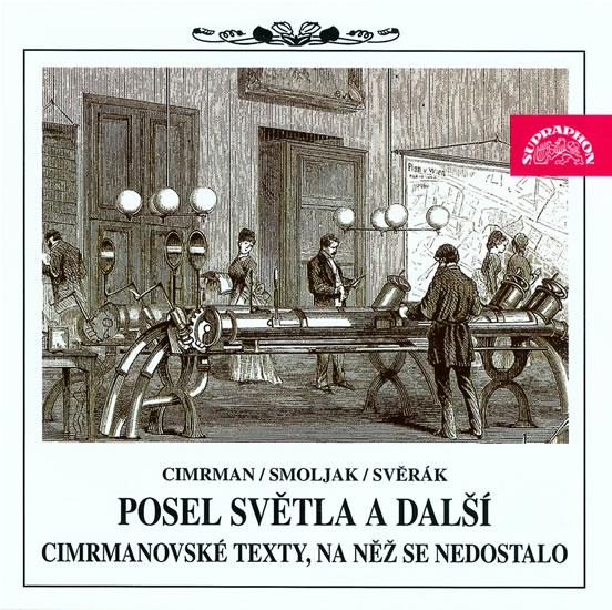 Posel světla a další cimrmanovské texty - 2CD - Divadlo Járy Cimrmana